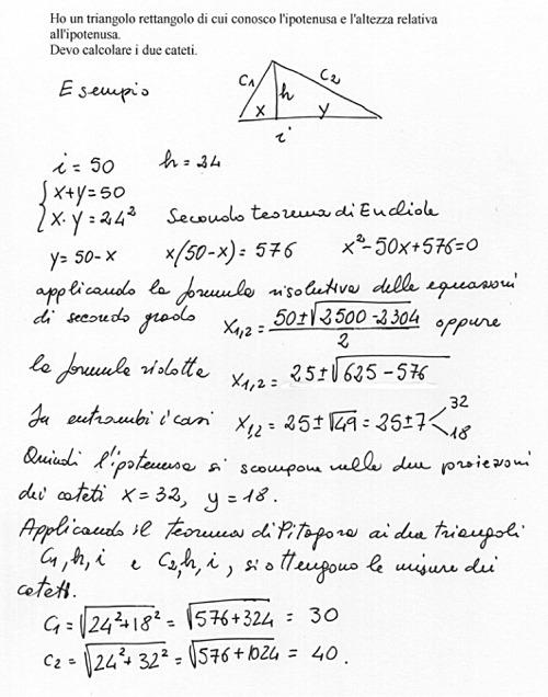 Ho un triangolo rettangolo di cui conosco l'ipotenusa e l ...