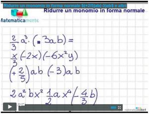 Videolezione sulla riduzione di un monomio in forma normale