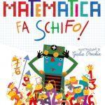 """Copertina del libro """"La matematica fa schifo"""""""