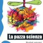 "Copertina ""La pazza scienza"" di Luca Perri"