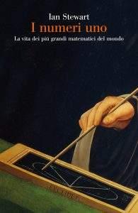 Copertina del libro «I numeri uno» di Ian Stewart