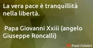 Celebre frase di Papa Giovanni XXIII.