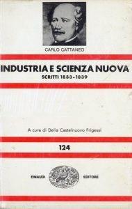 """Copertina del libro """"Industria e scienza nuova"""" di Carlo Cattaneo."""