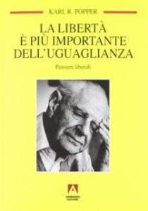 """Copertina del libro """"La libertà è più importante dell'uguaglianza"""" di Karl Popper."""