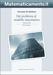 """Copertina de """"Dal problema al modello matematico"""" di Carmelo Di Stefano - Volume 1 per il triennio."""